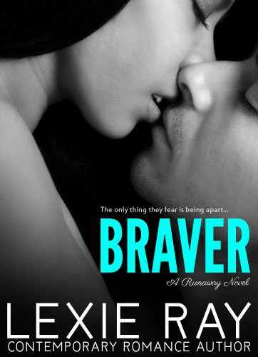 Braver (Runaway) by Lexie Ray