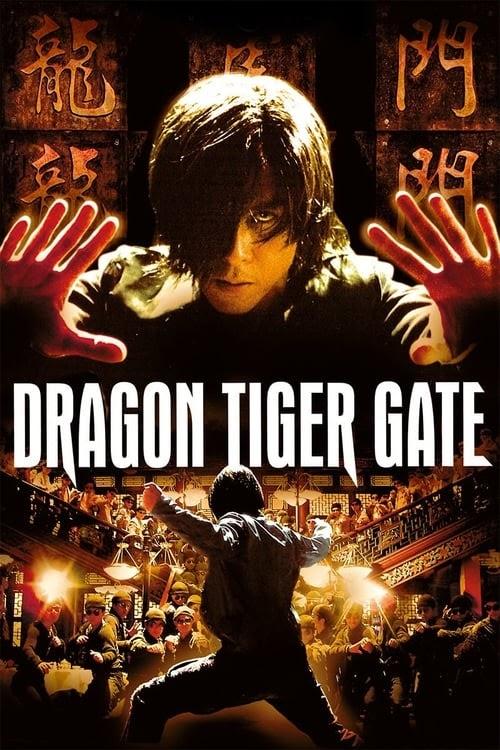 Ver Película Dragon Tiger Gate 2006 En Español Latino Online Gratis Peaktell