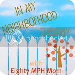 Eighty MPH Mom In My Neighborhood Tuesday