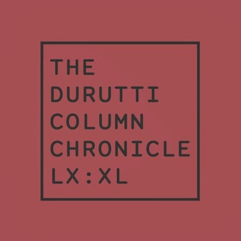 The Durutti Column - Chronicle XL