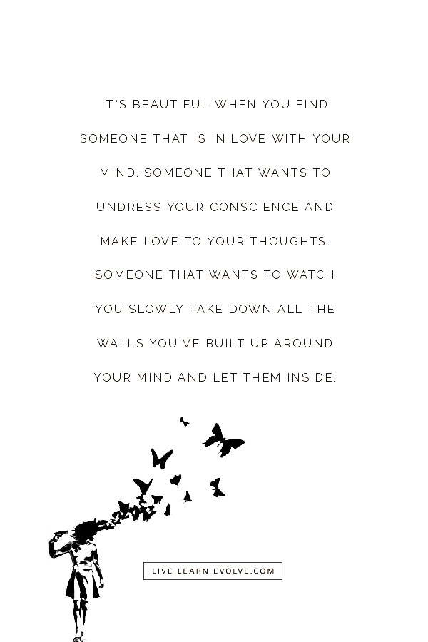 Its Beautiful When You Find Someone Who Is In Love With Your Mind