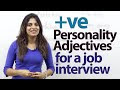 Positive Personality Adjectives for a job Interview
