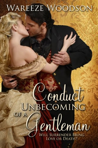 Conduct Unbecoming of a Gentleman by Wareeze Woodson
