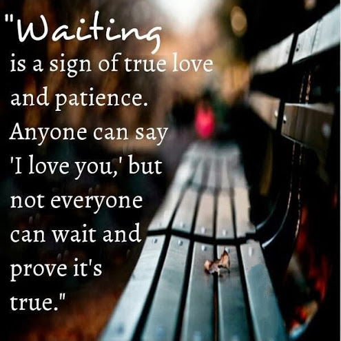 Quotes About Be Patient In Love 65 Quotes