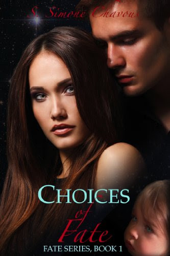 Choices of Fate (Fate Series) by S. Simone Chavous