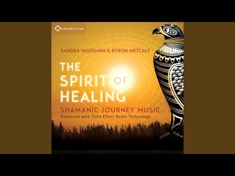Cleansing and Purification – Byron Metcalf and Sandra Ingerman