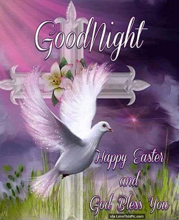 Goodnight Happy Easter And God Bless Pictures Photos And Images