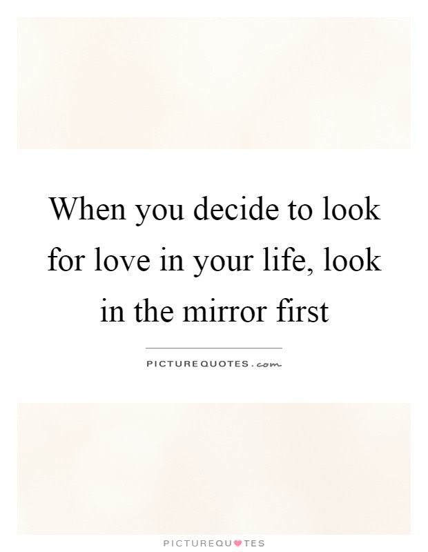 Mirror Quotes Mirror Sayings Mirror Picture Quotes Page 34