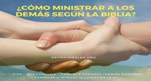 Resultado de imagen de ¿Ministrar A Los Demás Según La Biblia? ¿Cómo se hace?