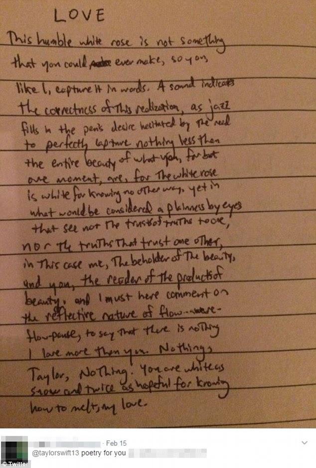 'Poesia para você': Ele também tweetou fotos de três poemas que ele tinha rabiscado para Swift em papel alinhado, o mais longo dos quais foi chamado de 'AMOR'.