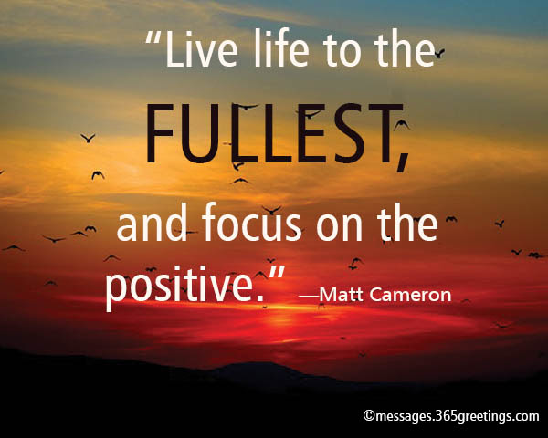 Positive Life Quotes 365greetingscom