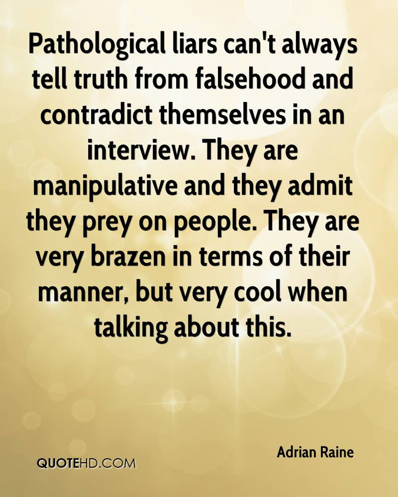 Quotes About Liars 252 Quotes