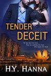 Tender Deceit by H. Y. Hanna