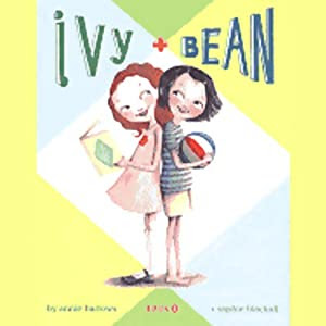 Ivy and Bean | [Annie Barrows]