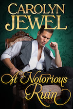 Cover of A Notorious Ruin by Carolyn Jewel