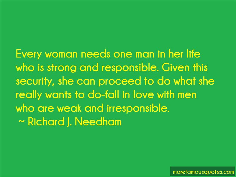 A Woman Needs A Strong Man Quotes Top 5 Quotes About A Woman Needs