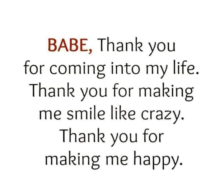Babe Thank You For Coming Into My Life Pictures Photos And Images