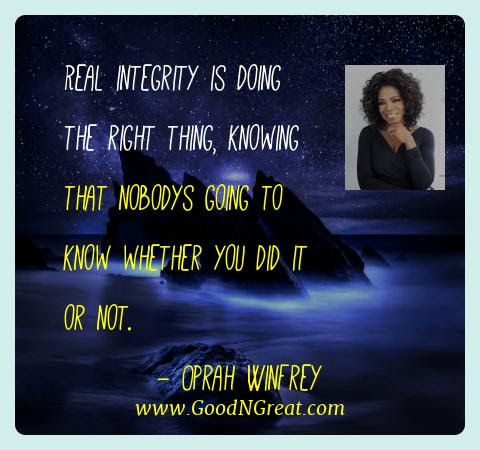 Top Quotes Of Oprah Winfrey Real Integrity Is Doing The Right