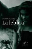 la_lebbra_di_iannozzi-giuseppe_il_foglio_letterario.jpg
