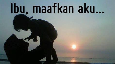 kata kata mutiara maafkan  sayang
