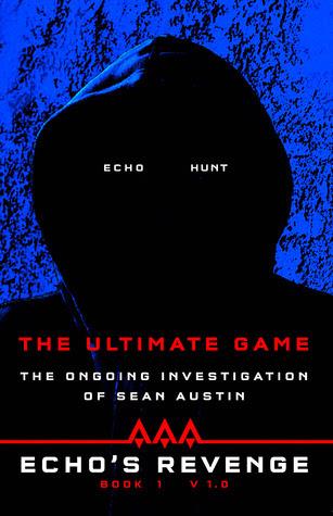 The Ultimate Game (Echo's Revenge,#1)