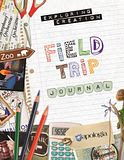 Review of the Exploring Creation Field Trip Journal from Apologia