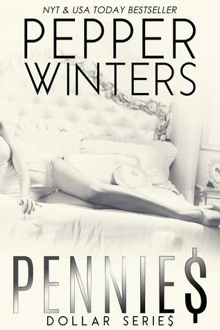 Pennies (Dollar #1) by Pepper Winters