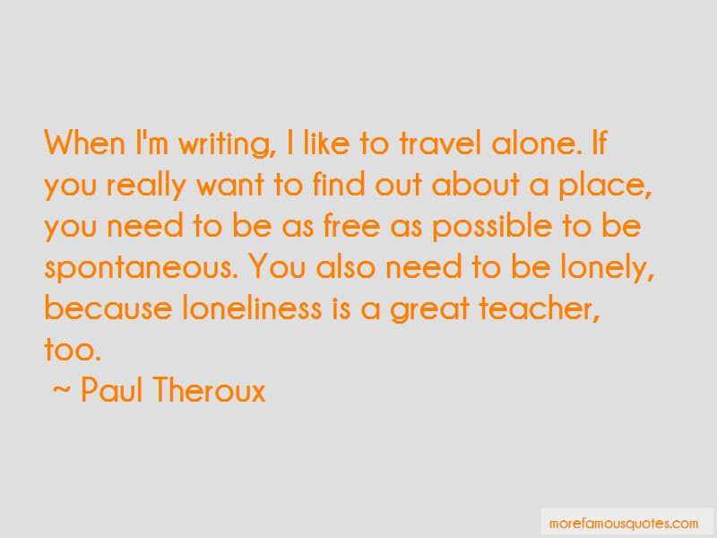 Need To Be Lonely Quotes Top 31 Quotes About Need To Be Lonely From