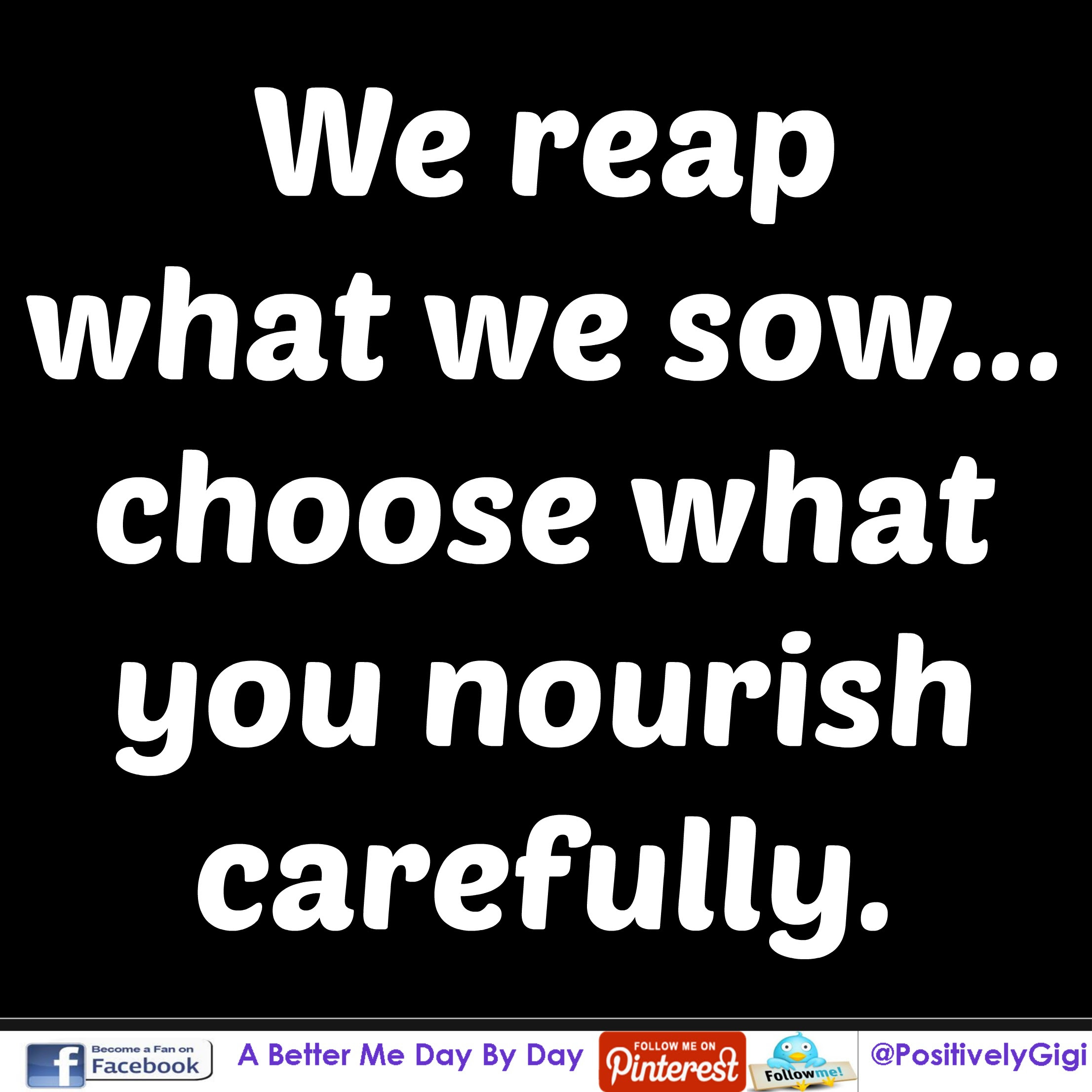 Quotes About Reaping What You Sow 15 Quotes