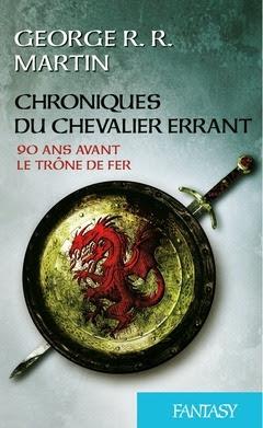 Couverture Préludes au Trône de Fer : Le Chevalier errant suivi de L'Épée lige