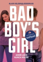 Amor loco nunca muere (Bad Boy´s Girl III) Blair Holden