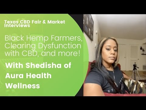 The Texas CBD Fair & Market Releases Another Episode of it's Exclusive Series feat. Aura Health Wellness
