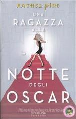 Una ragazza alla notte degli Oscar