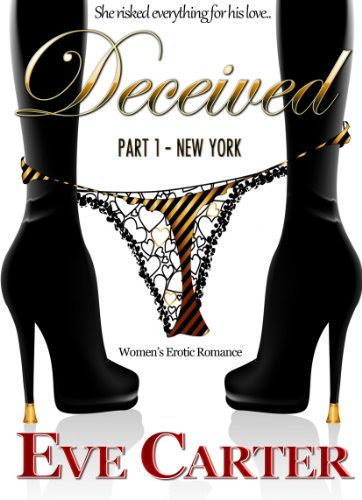 Deceived - Part 1 New York by Eve Carter