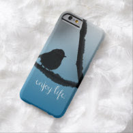Single Bird on Branch with Enjoy Life Quote Barely There iPhone 6 Case