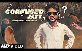 Confused Jatt Punjabi Song Lyrics - Vadda Grewal