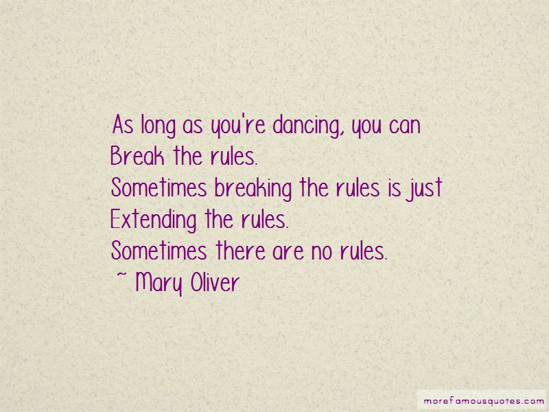 Sometimes Breaking The Rules Quotes Top 7 Quotes About Sometimes