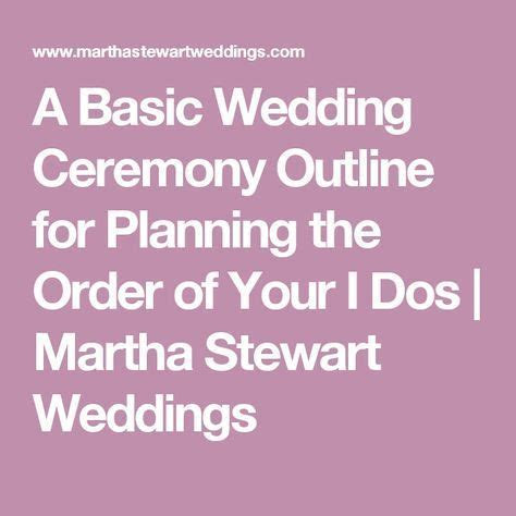 25  best ideas about Wedding ceremony order on Pinterest