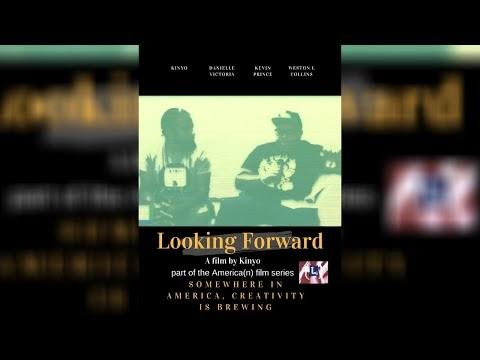 Looking Forward (2020) - FULL MOVIE