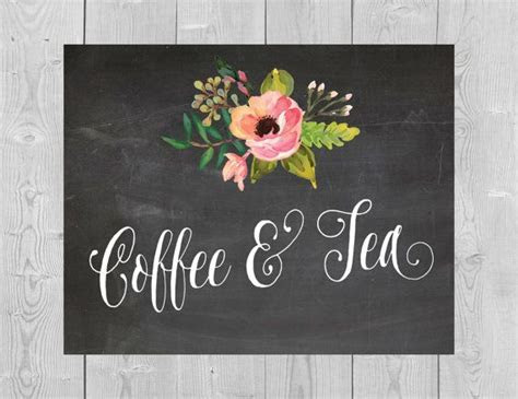 Printable Coffee & Tea Sign   5x7 8x10 Chalkboard Floral