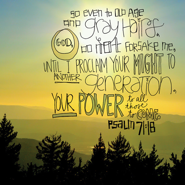 Image result for psalm 71:18