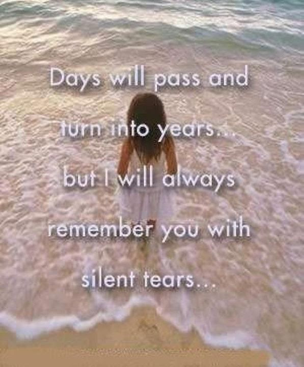 I Will Always Remember You With Silent Tears Pictures Photos And