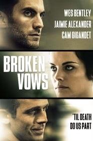 Broken Vows online magyarul videa előzetes 2016