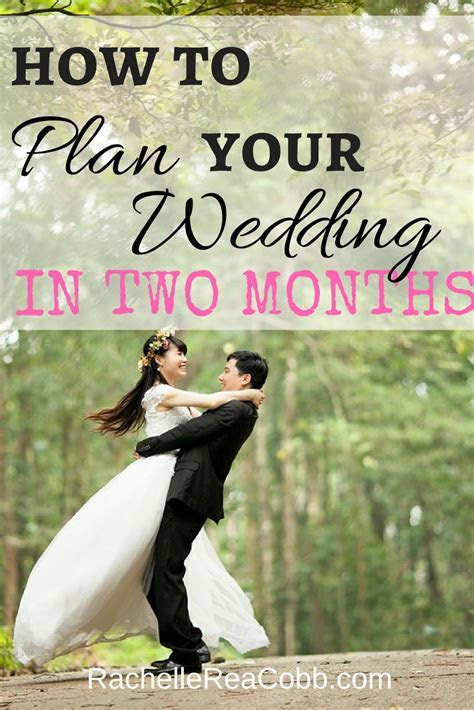 How to Plan Your Wedding in Two Months   Rachelle Rea Cobb