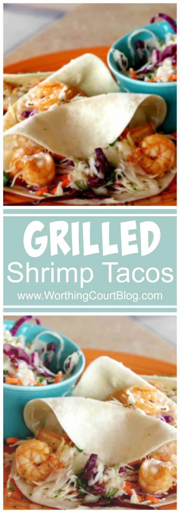 Grilled Shrimp Tacos by Worthing Court