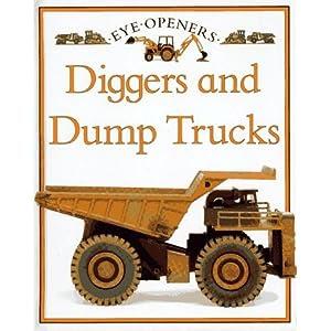 Diggers and Dump Trucks (Eye Openers) (Hardcover)