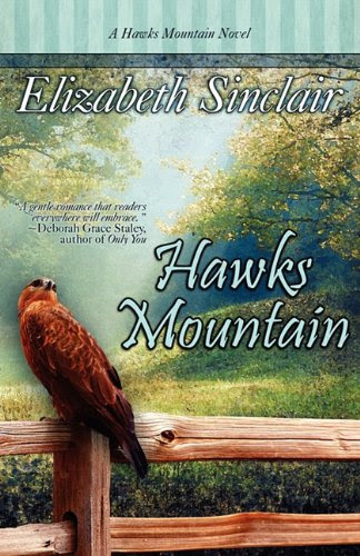 Hawks Mountain by Elizabeth Sinclair
