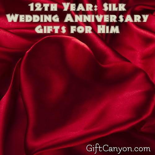 12th Year Silk Wedding Anniversary Gifts For Him Gift Canyon