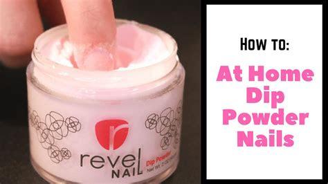 home dip powder nails tutorial revel nail kit youtube