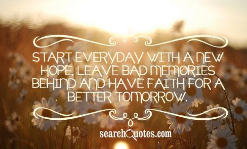 Hoping For A Better Tomorrow Quotes Quotations Sayings 2019